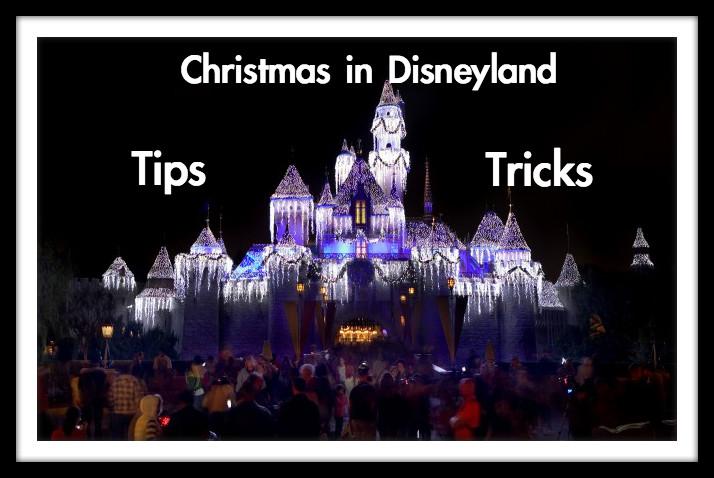 Christmas At Disneyland 2021 Dates Best Disneyland Christmas 2021 Tips And Tricks Guide