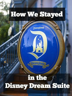 Disneyland dream suite how to stay there