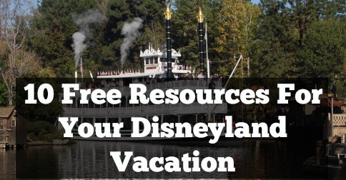 free disneyland resources for your vacation