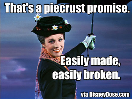 mary poppins piecrust promise