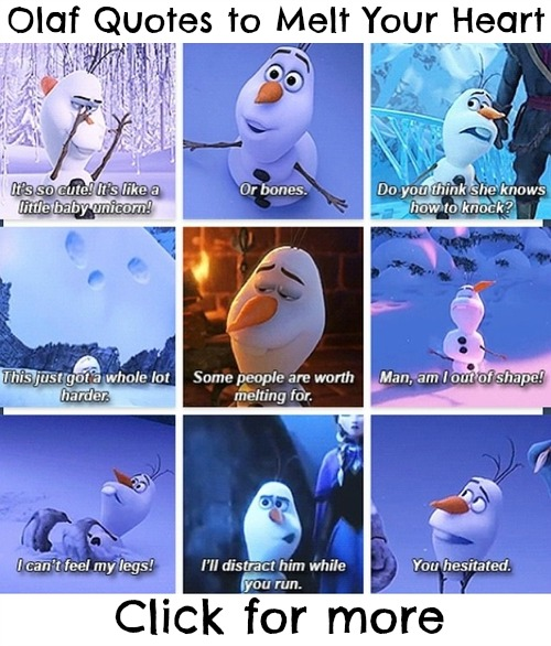 olaf quotes from frozen to melt your heart