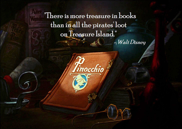 "Image of book that reads: ""There is more treasure in books than in all the pirates' loot on Treasure Island."""
