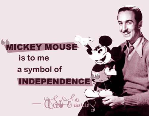 "Walt with Mickey on his lap that says ""Mickey Mouse is to me a symbol of independence."""